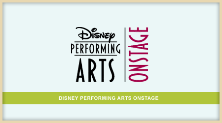 Disney Performing Arts Onstage | Adventure Cruise Travel